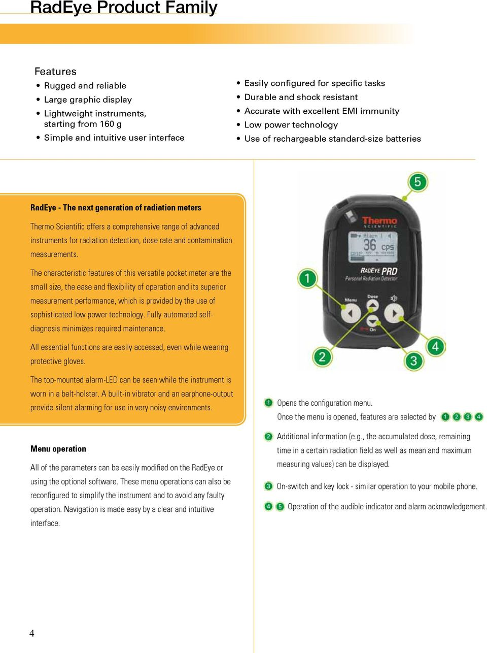 comprehensive range of advanced instruments for radiation detection, dose rate and contamination measurements.