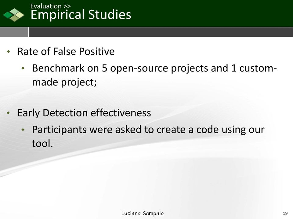 custom- made project; Early Detection effectiveness