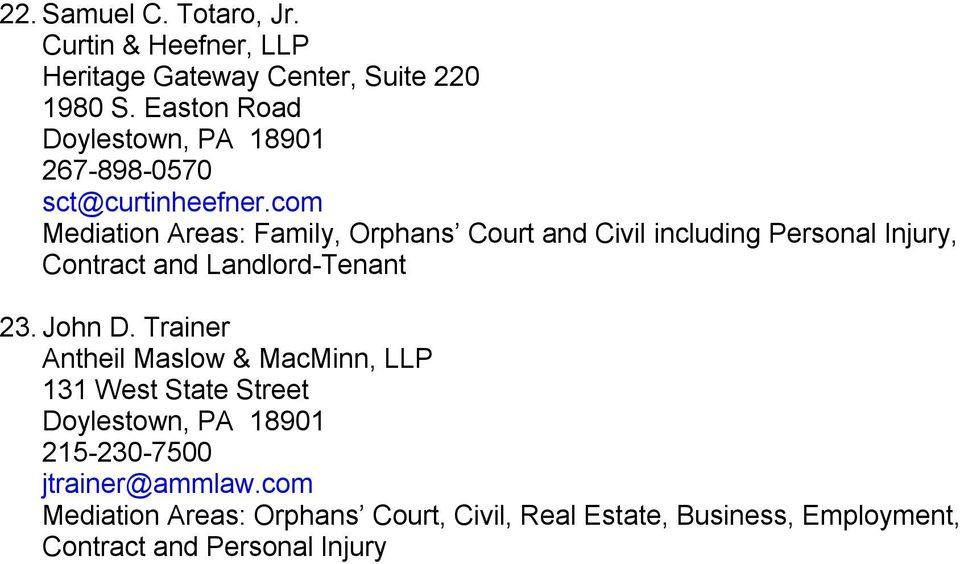 com, Orphans Court and Civil including Personal Injury, Contract and Landlord-Tenant 23. John D.