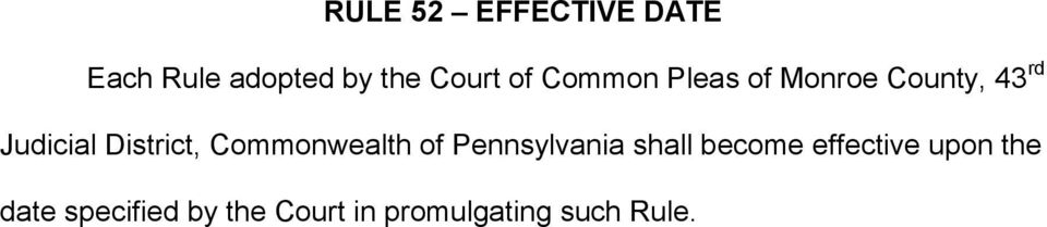 Commonwealth of Pennsylvania shall become effective upon