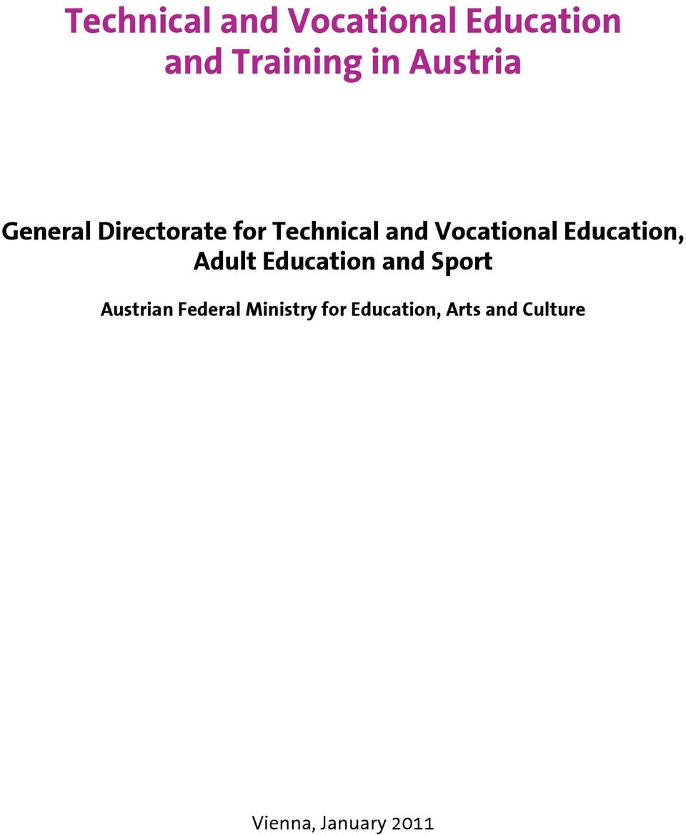 Vocational Education, Adult Education and Sport