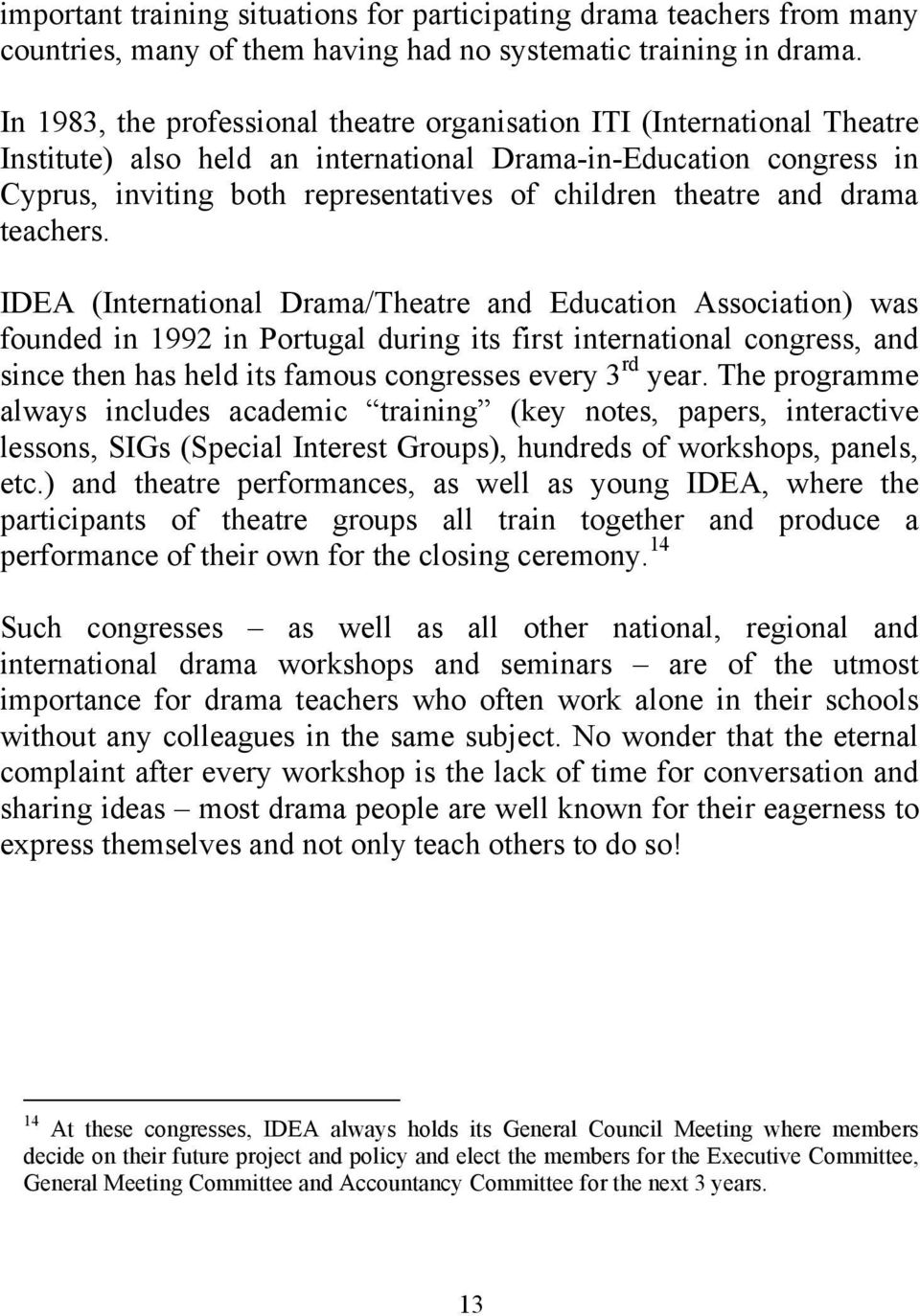 theatre and drama teachers.