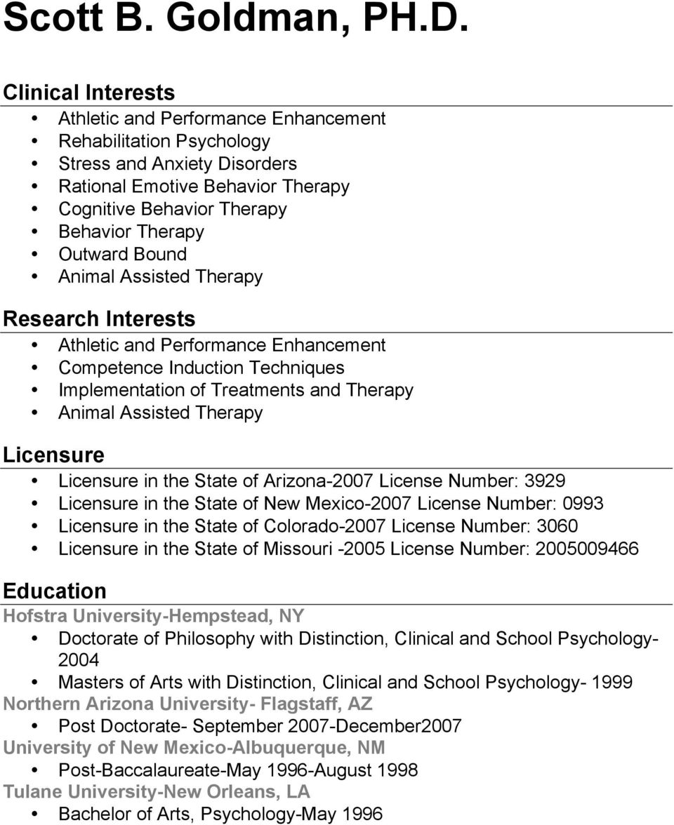 Bound Animal Assisted Therapy Research Interests Athletic and Performance Enhancement Competence Induction Techniques Implementation of Treatments and Therapy Animal Assisted Therapy Licensure