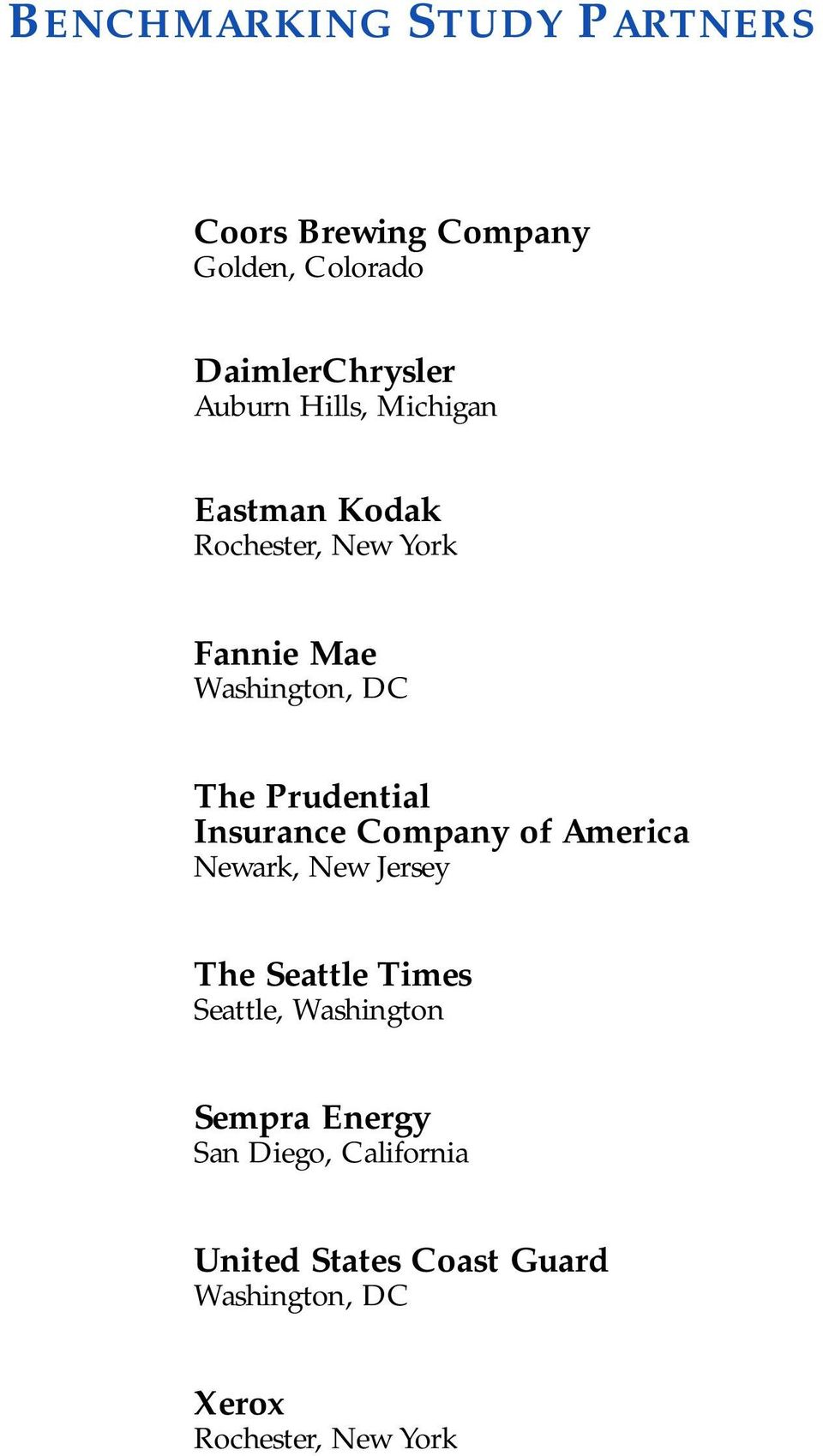 Insurance Company of America Newark, New Jersey The Seattle Times Seattle, Washington Sempra