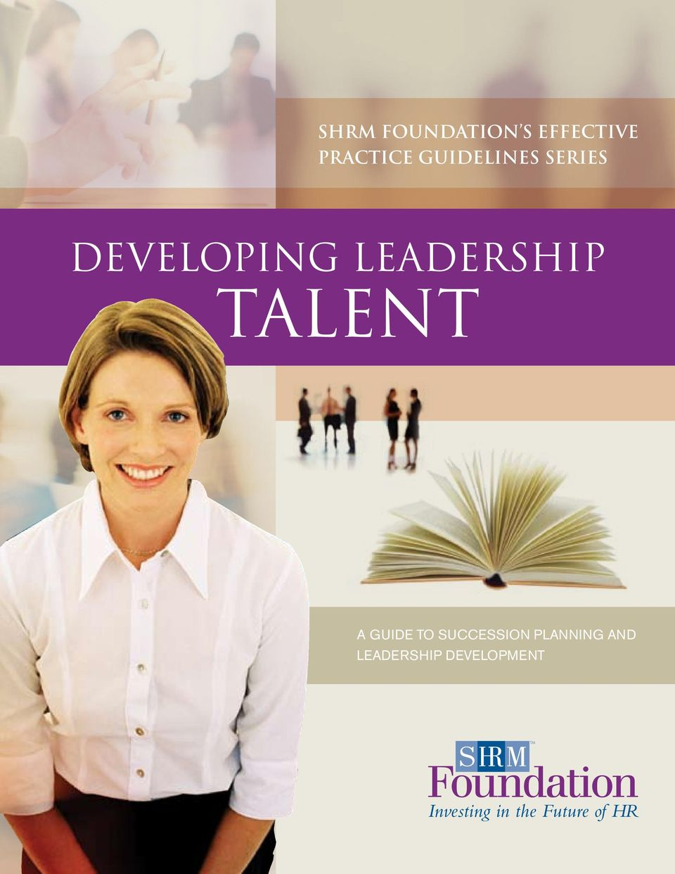 Developing Leadership Talent A