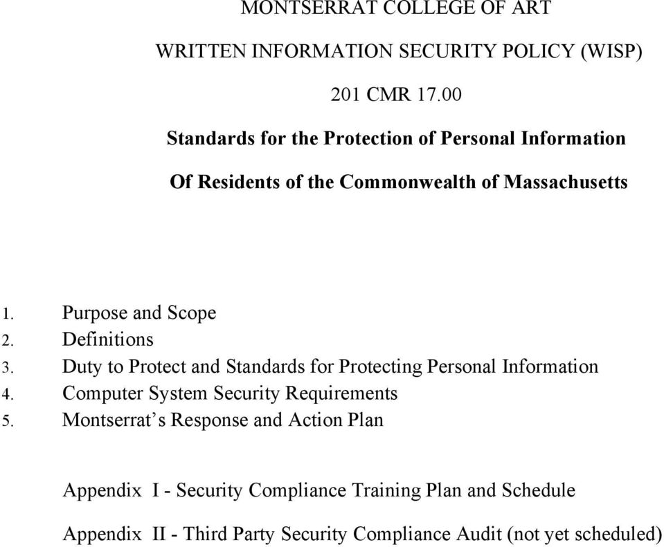 Purpose and Scope 2. Definitions 3. Duty to Protect and Standards for Protecting Personal Information 4.