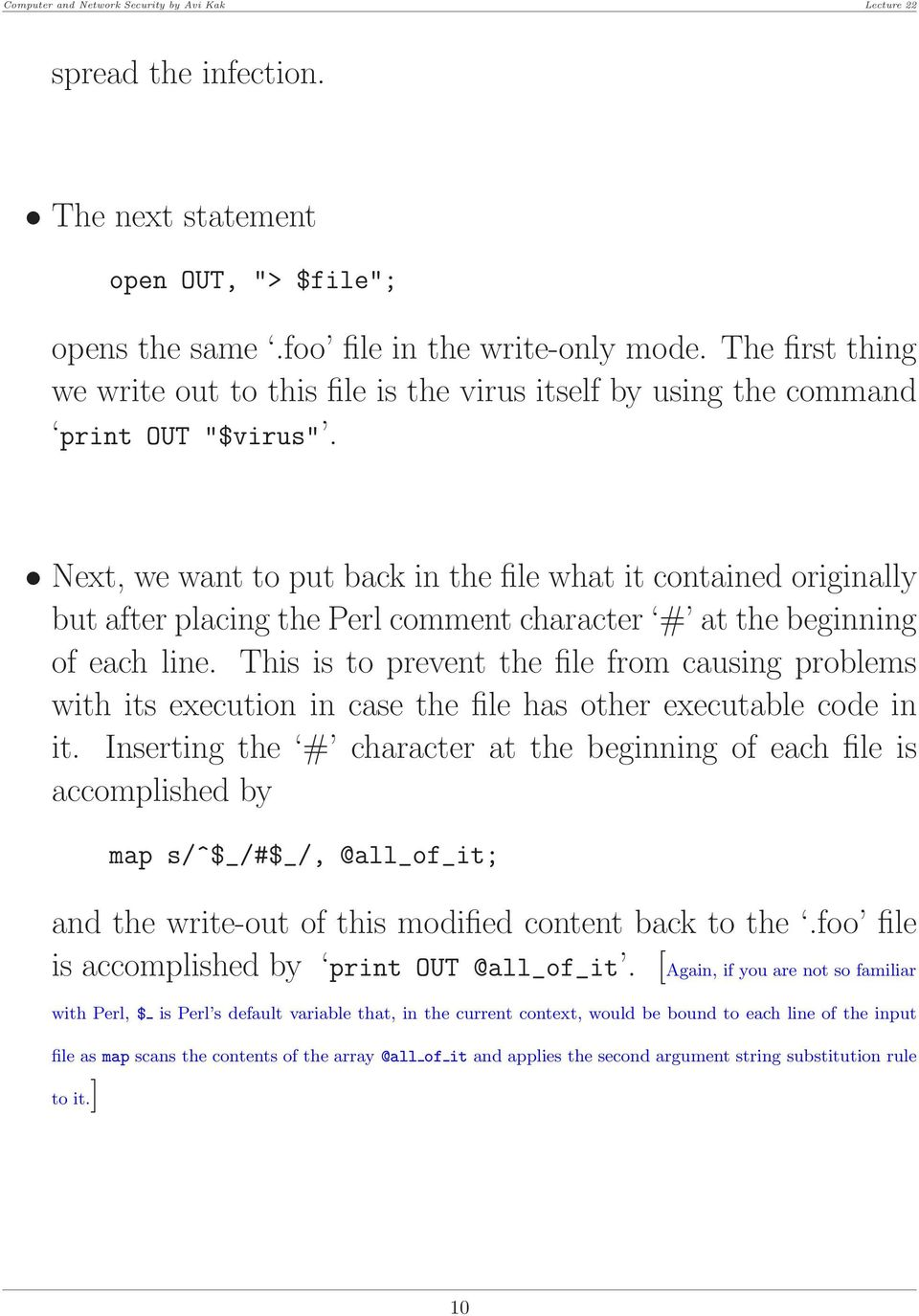 Next, we want to put back in the file what it contained originally but after placing the Perl comment character # at the beginning of each line.