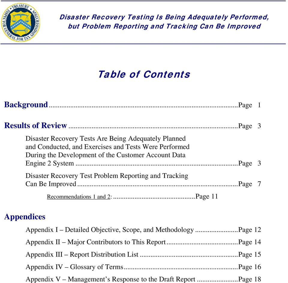 Data Engine 2 System... Page 3 Disaster Recovery Test Problem Reporting and Tracking Can Be Improved... Page 7 Recommendations 1 and 2:.