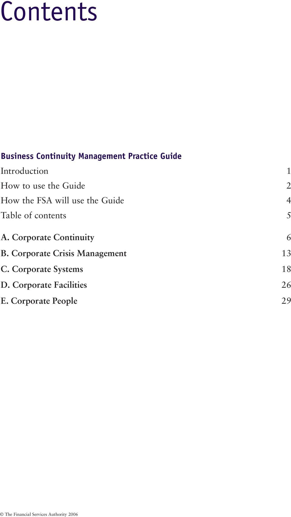 Corporate Continuity 6 B. Corporate Crisis Management 13 C.