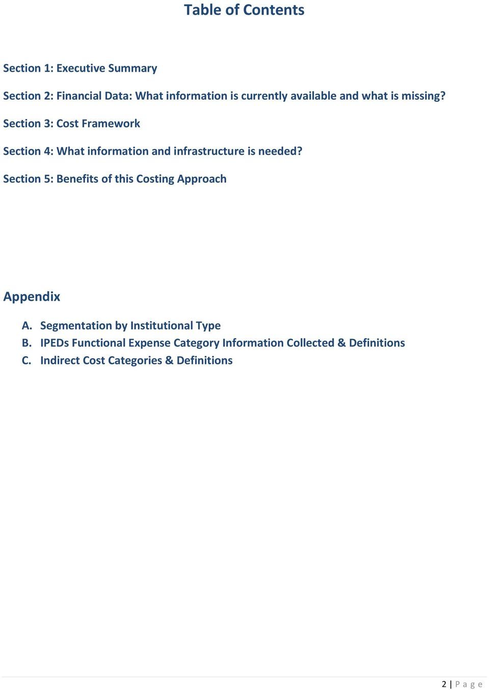 Section 3: Cost Framework Section 4: What information and infrastructure is needed?