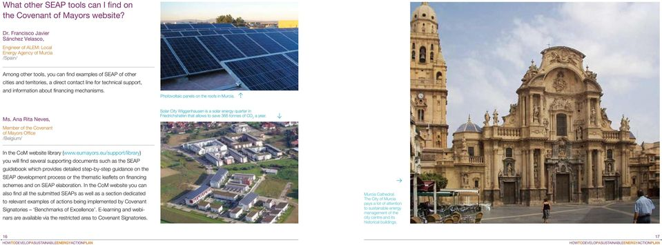 support, and information about financing mechanisms. Photovoltaic panels on the roofs in Murcia. Ms.