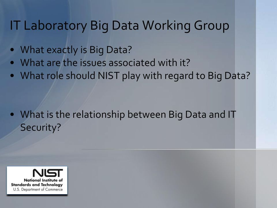 What role should NIST play with regard to Big Data?