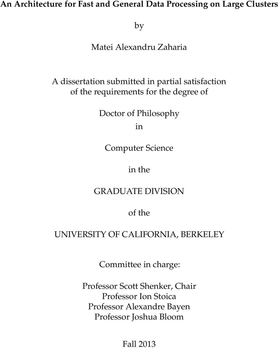 in Computer Science in the GRADUATE DIVISION of the UNIVERSITY OF CALIFORNIA, BERKELEY Committee in