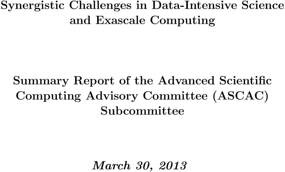 Report of the Advanced Scientific Computing