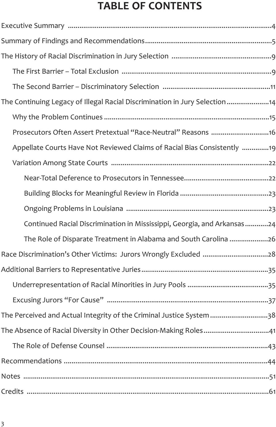 ..15 Prosecutors Often Assert Pretextual Race-Neutral Reasons...16 Appellate Courts Have Not Reviewed Claims of Racial Bias Consistently...19 Variation Among State Courts.