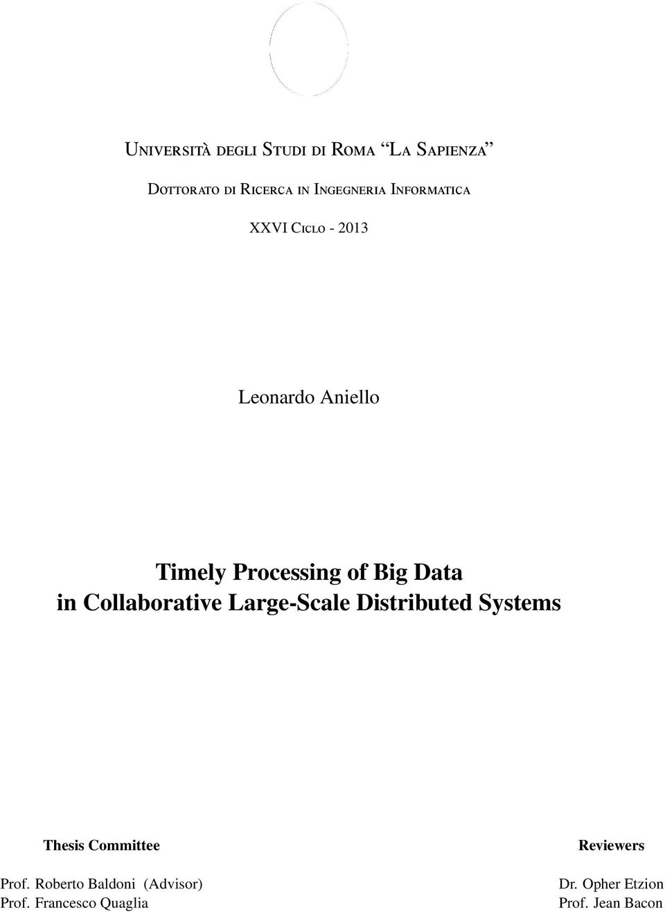 Collaborative Large-Scale Distributed Systems Thesis Committee Prof.