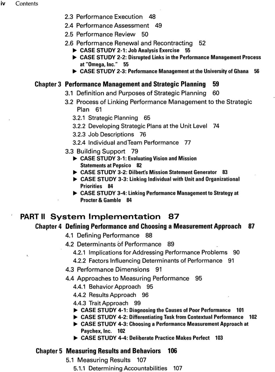 """ 55 CASE STUDY 2-3: Performance Management at the University of Ghana 56 Chapter 3 Performance Management and Strategic Planning 59 3.1 Definition and Purposes of Strategic Planning 60 3."