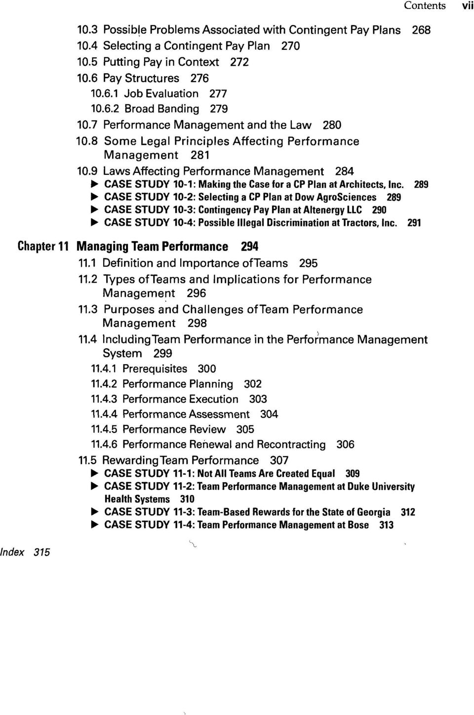 9 Laws Affecting Performance Management 284 CASE STUDY 10-1: Making the Case for a CP Plan at Architects, Inc.