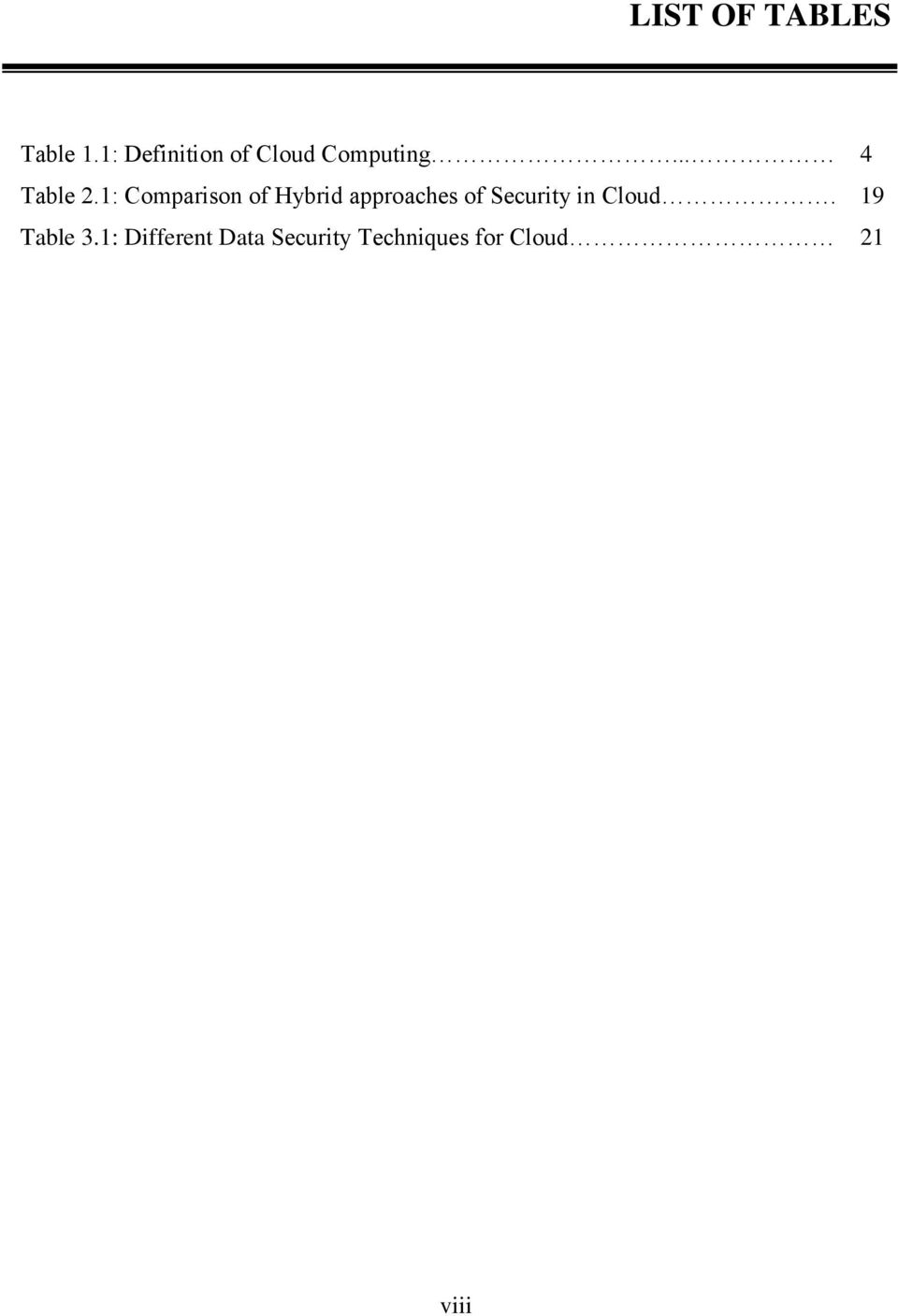 1: Comparison of Hybrid approaches of Security