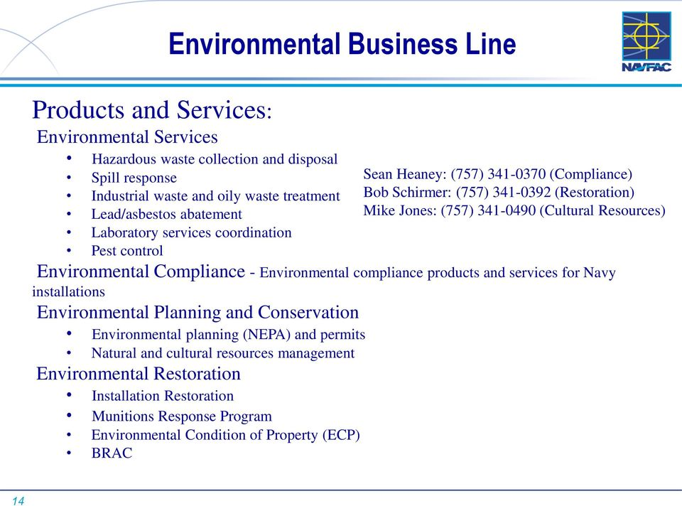 Pest control Environmental Compliance - Environmental compliance products and services for Navy installations Environmental Planning and Conservation Environmental planning (NEPA)