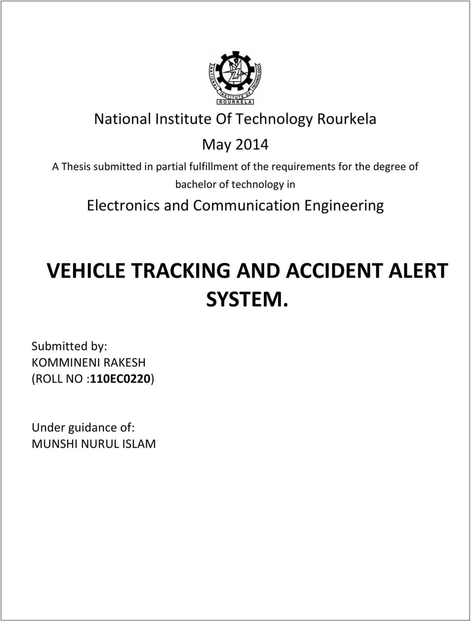 Electronics and Communication Engineering VEHICLE TRACKING AND ACCIDENT ALERT