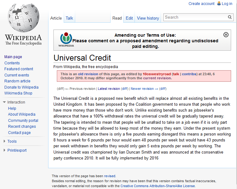 Figure 11: The first revision of Wikipedia s article on Universal Credit, which appeared the day after it was announced by Iain Duncan Smith in October 2010.