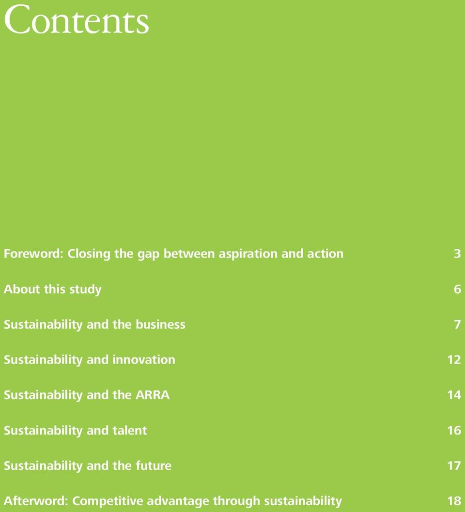 ARRA 14 Sustainability and talent 16 Sustainability and the future 17 Afterword:
