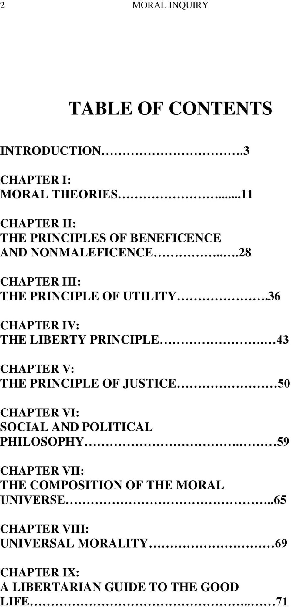 36 CHAPTER IV: THE LIBERTY PRINCIPLE.