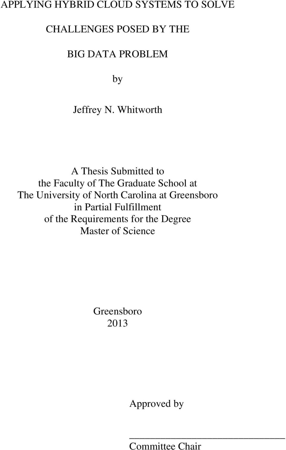 Whitworth A Thesis Submitted to the Faculty of The Graduate School at The