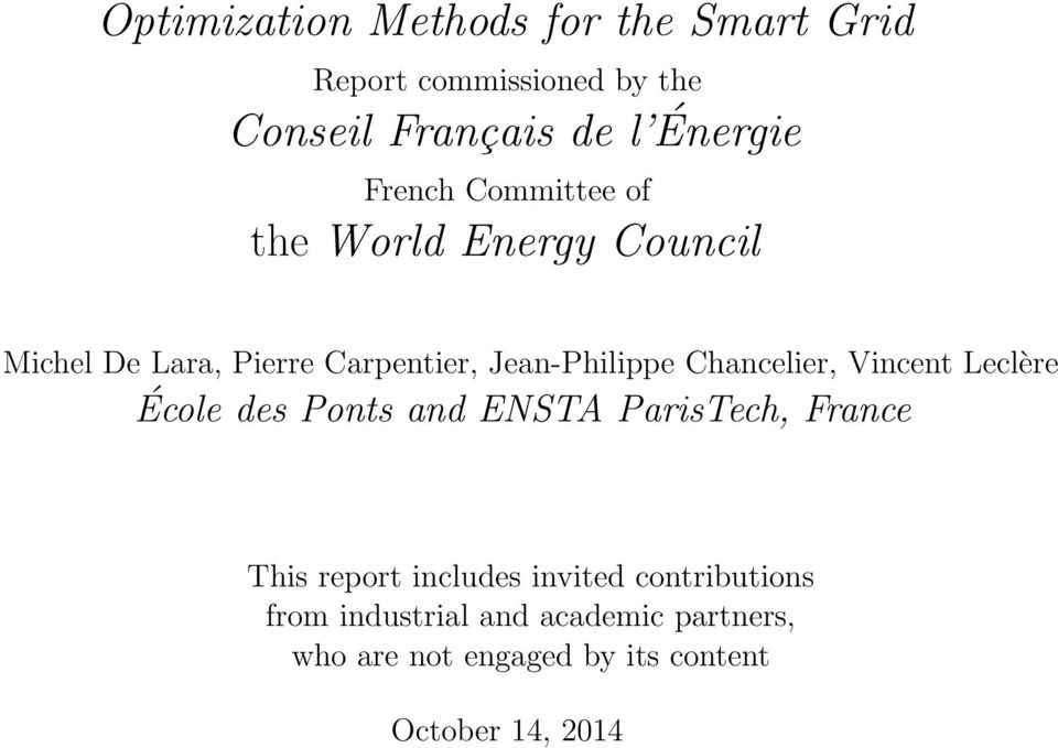 Chancelier, Vincent Leclère École des Ponts and ENSTA ParisTech, France This report includes