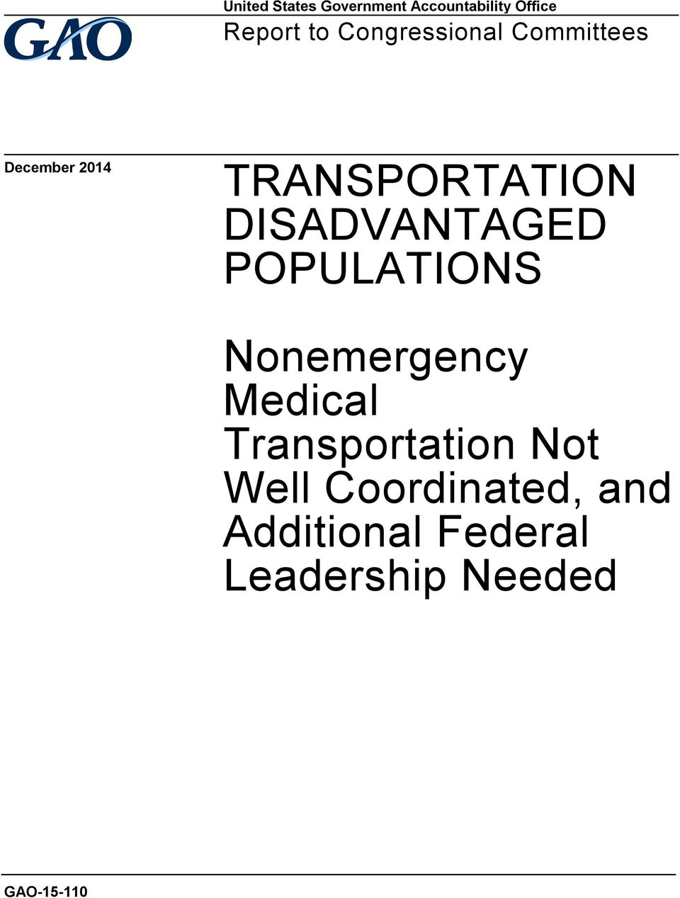 DISADVANTAGED POPULATIONS Nonemergency Medical Transportation