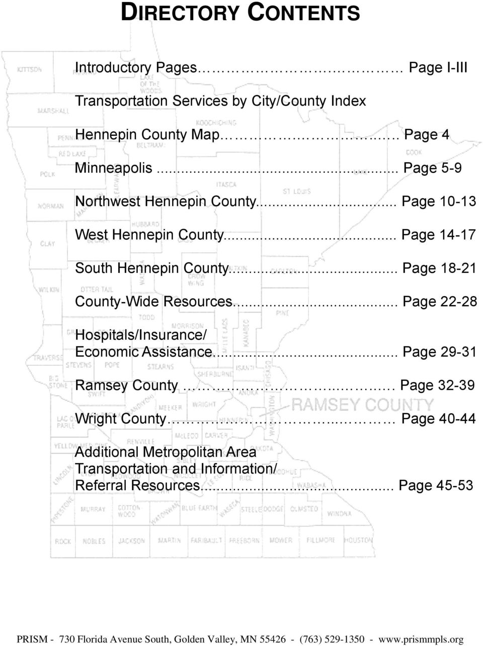 .. Page 14-17 South Hennepin County... Page 18-21 County-Wide Resources... Page 22-28 Hospitals/Insurance/ Economic Assistance.