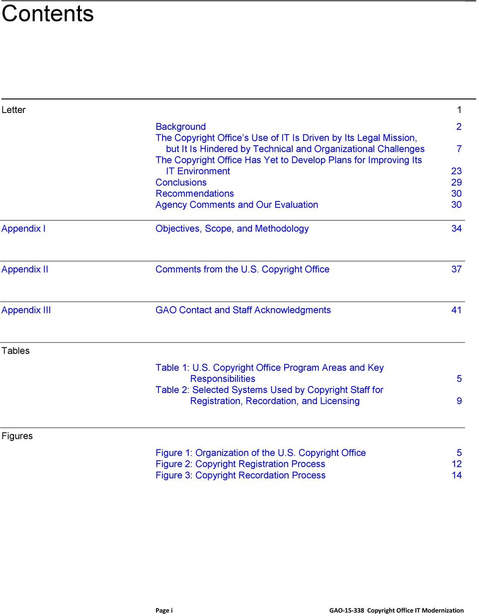 ope, and Methodology 34 Appendix II Comments from the U.S.
