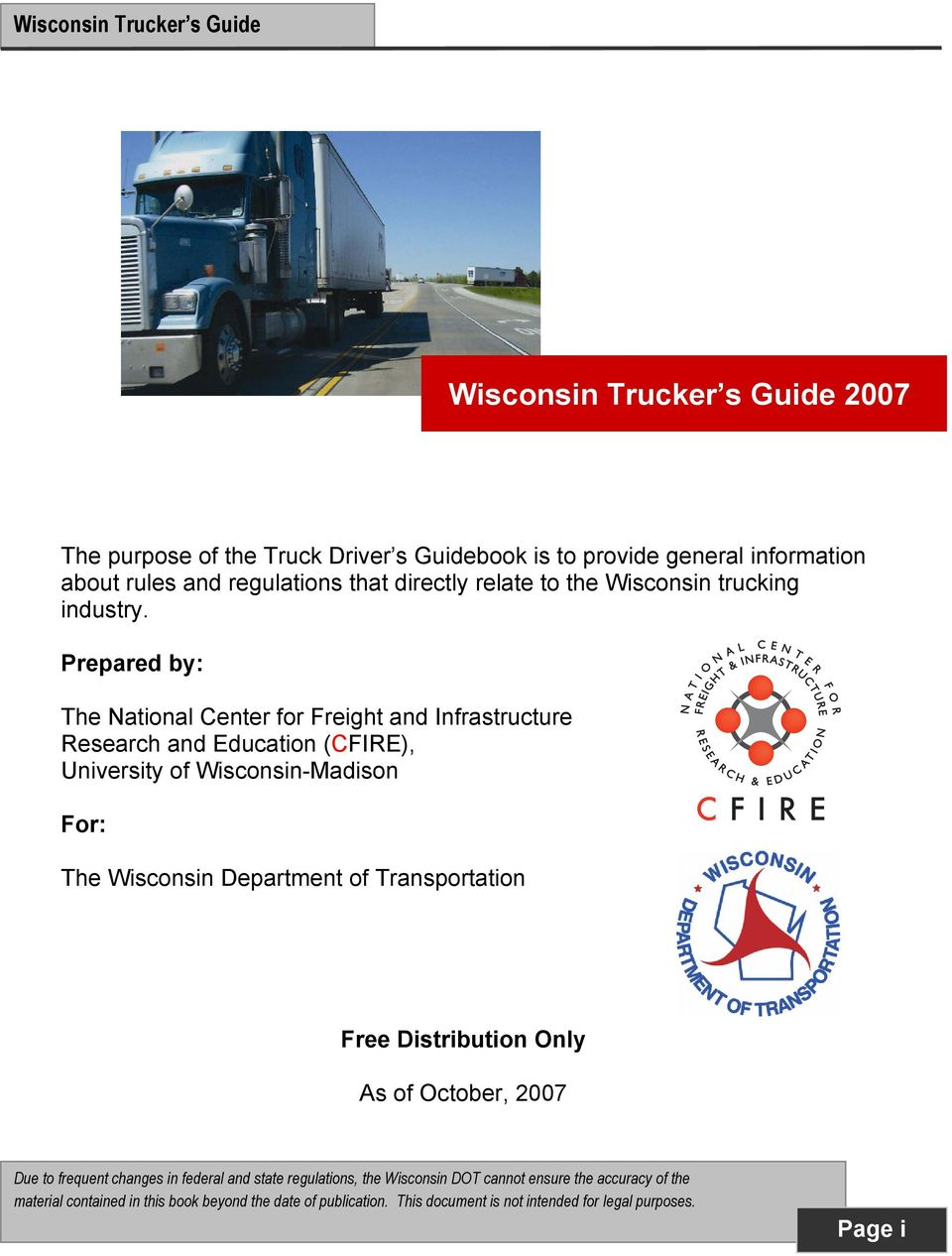 Prepared by: The National Center for Freight and Infrastructure Research and Education (CFIRE),