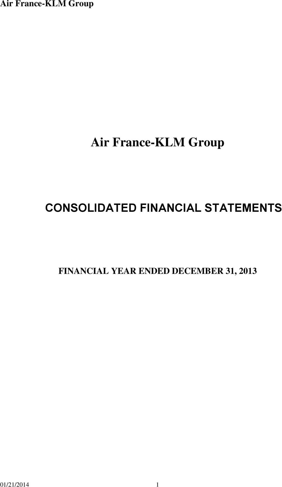 STATEMENTS FINANCIAL YEAR