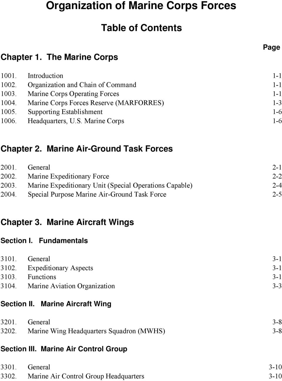 Marine Expeditionary Force 2-2 2003. Marine Expeditionary Unit (Special Operations Capable) 2-4 2004. Special Purpose Marine Air-Ground Task Force 2-5 Chapter 3. Marine Aircraft Wings Section I.