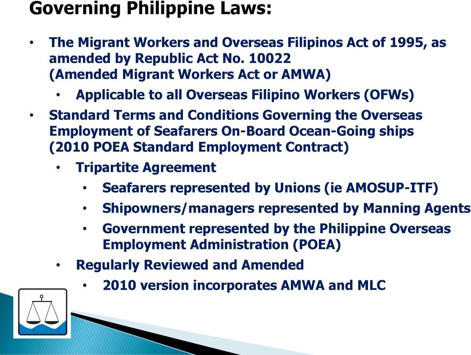 Employment of Seafarers On-Board Ocean-Going ships (2010 POEA Standard Employment Contract) Tripartite Agreement Seafarers represented by Unions (ie