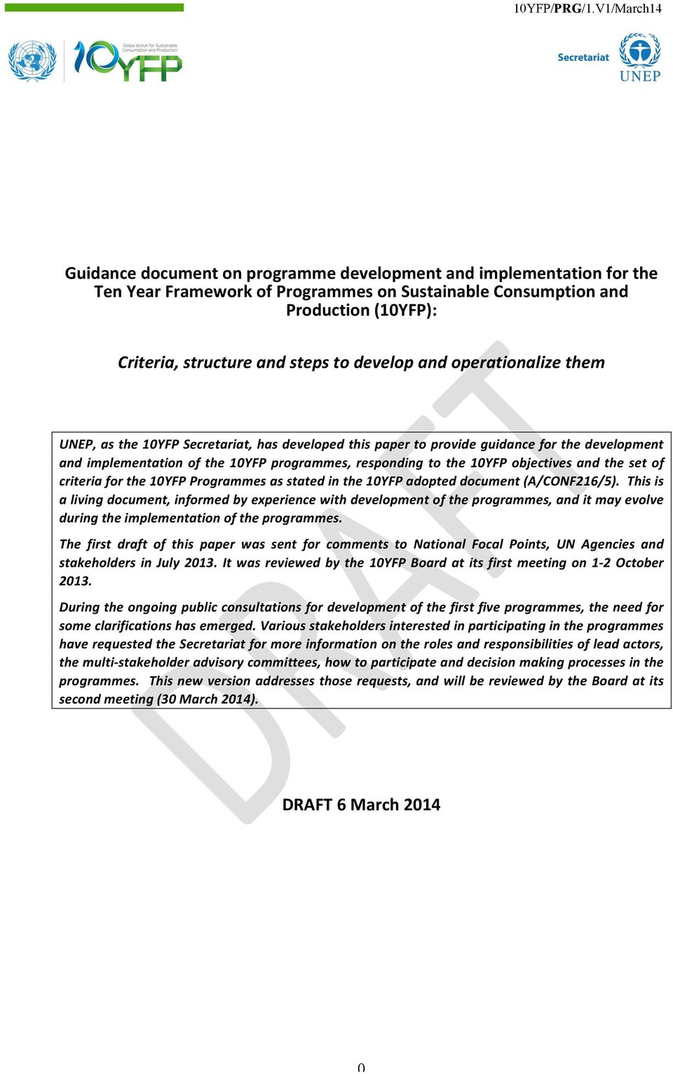 the set of criteria for the 10YFP Programmes as stated in the 10YFP adopted document (A/CONF216/5).