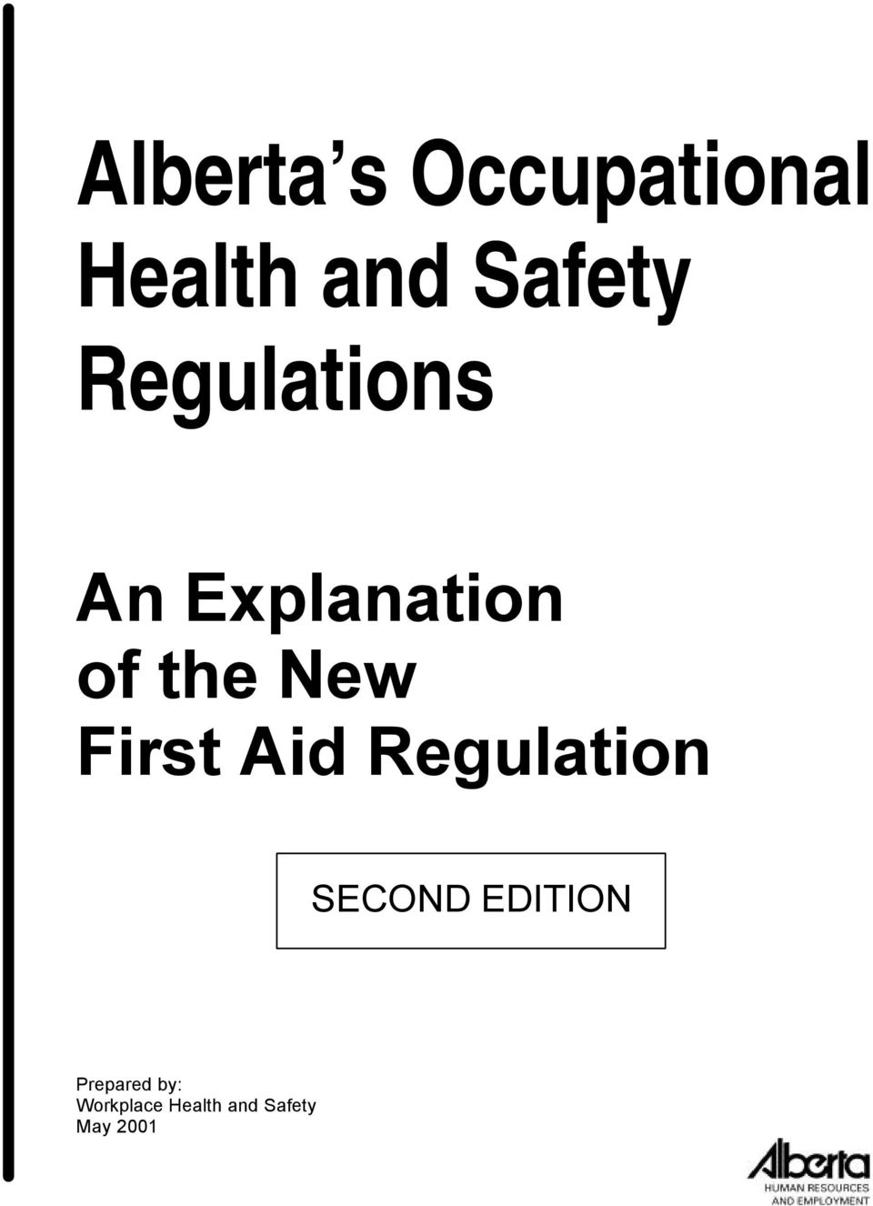 First Aid Regulation SECOND EDITION