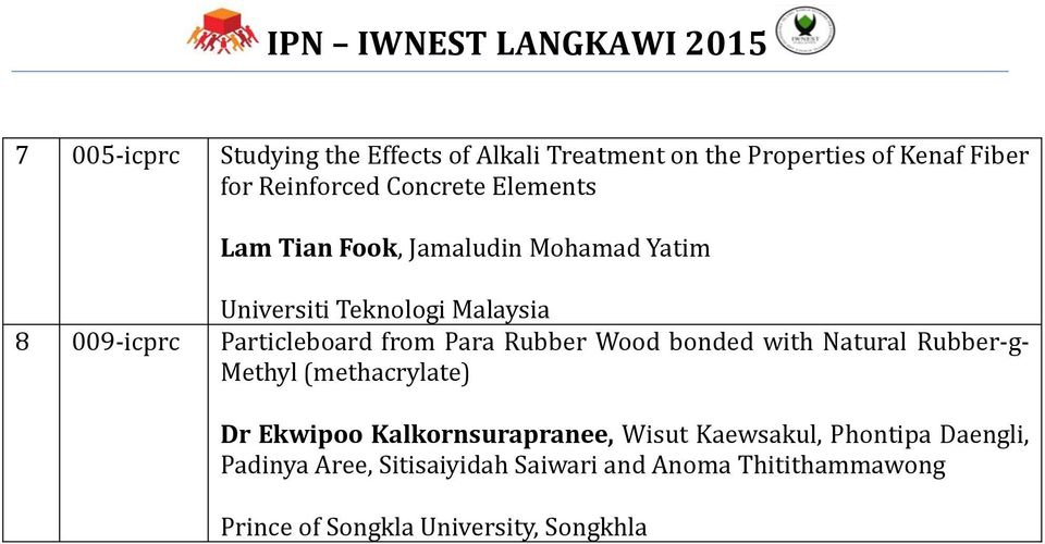 Para Rubber Wood bonded with Natural Rubber-g- Methyl (methacrylate) Dr Ekwipoo Kalkornsurapranee, Wisut