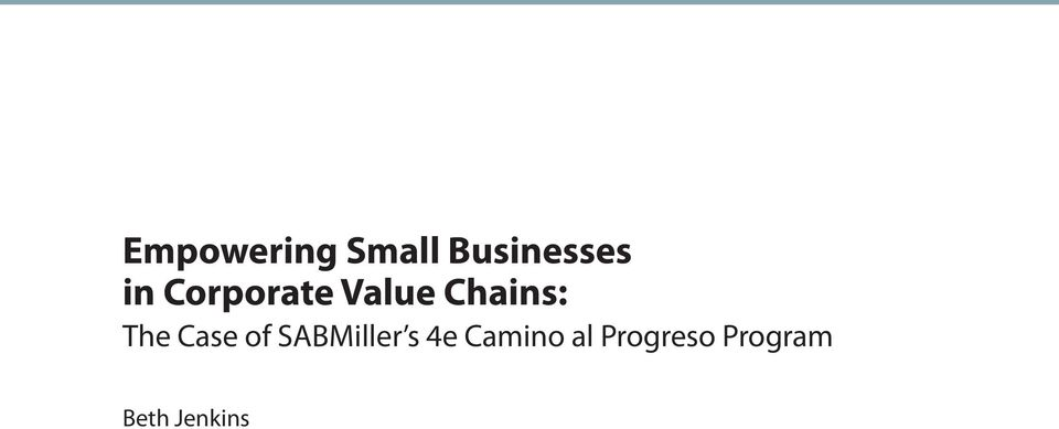 Case of SABMiller s 4e Camino