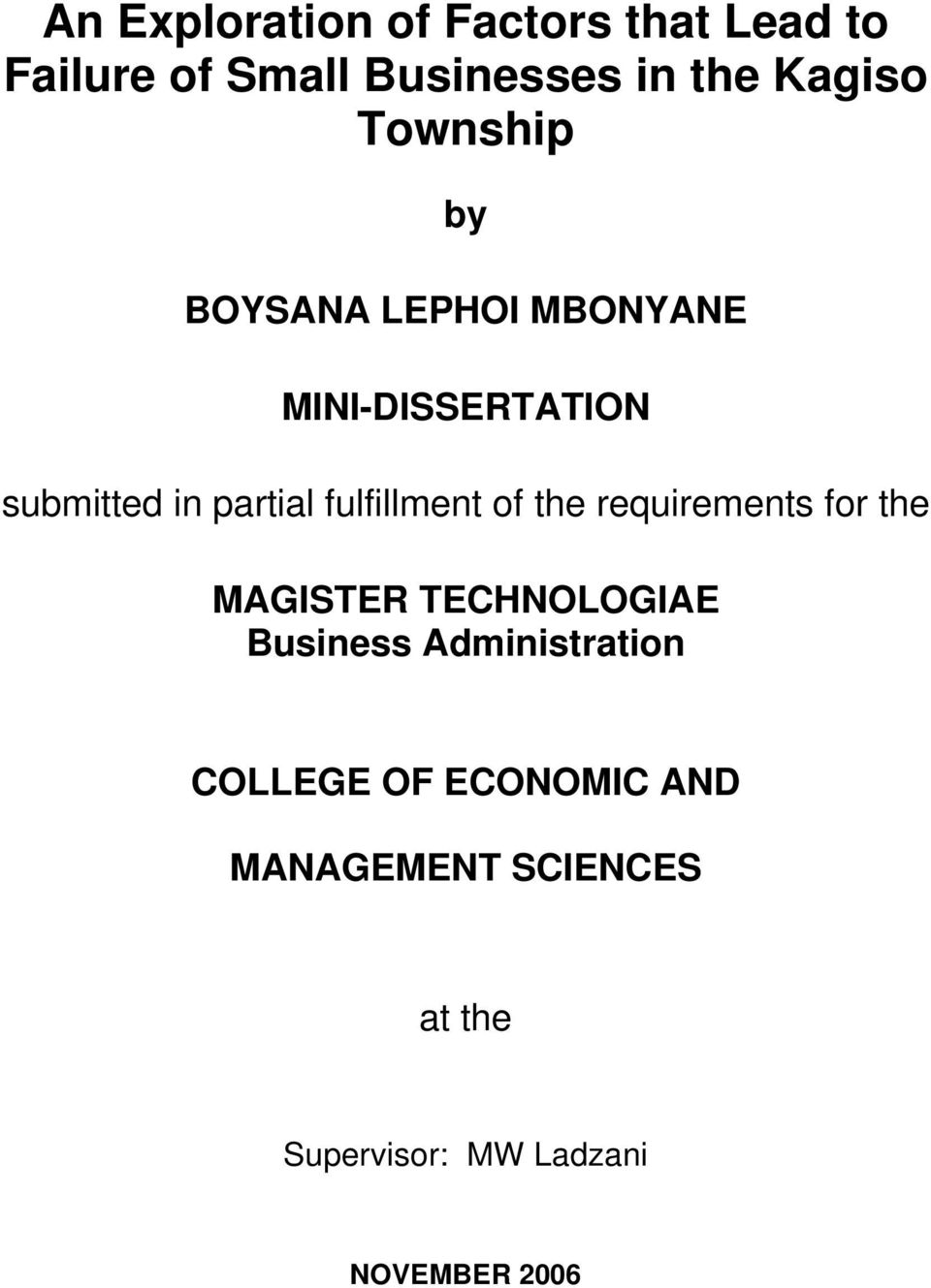 fulfillment of the requirements for the MAGISTER TECHNOLOGIAE Business
