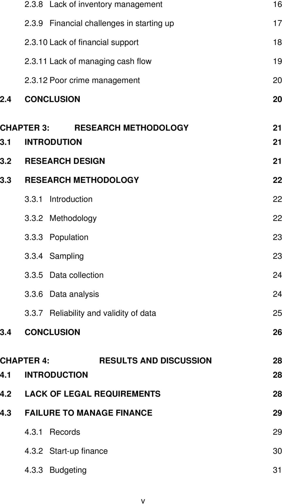3.4 Sampling 23 3.3.5 Data collection 24 3.3.6 Data analysis 24 3.3.7 Reliability and validity of data 25 3.4 CONCLUSION 26 CHAPTER 4: RESULTS AND DISCUSSION 28 4.