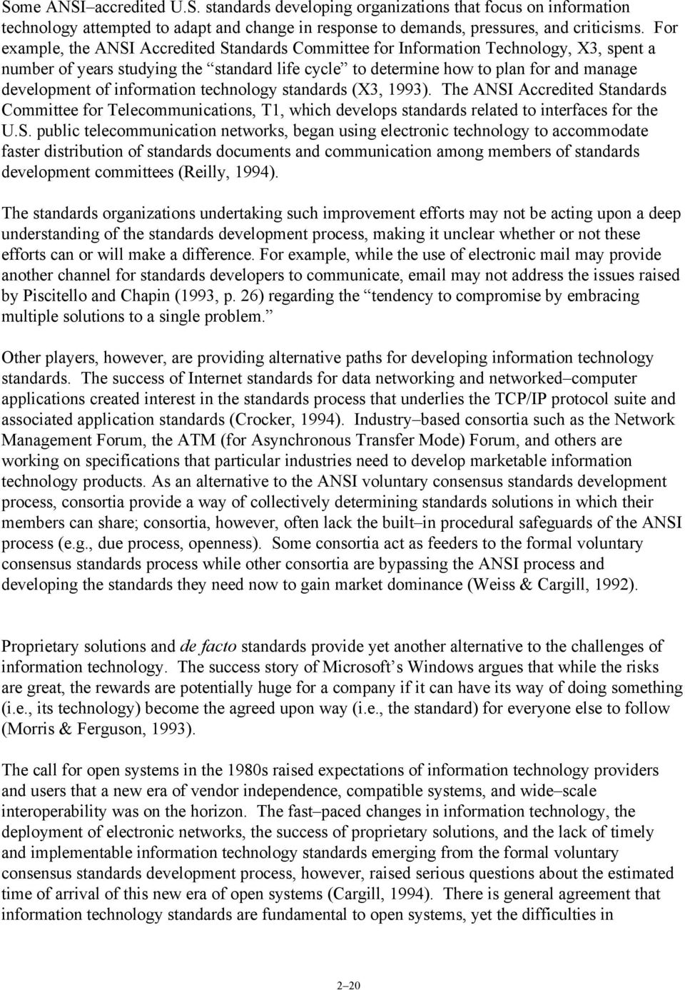 information technology standards (X3, 1993). The ANSI