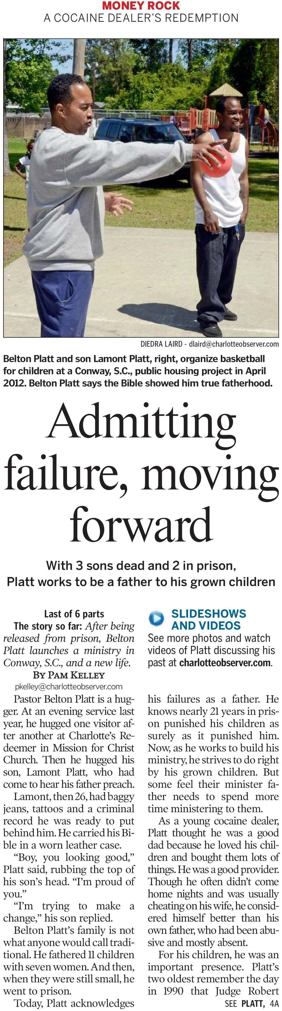 Admitting failure, moving forward With 3 sons dead and 2 in prison, Platt works to be a father to his grown children Last of 6 parts The story so far: After being released from prison, Belton Platt