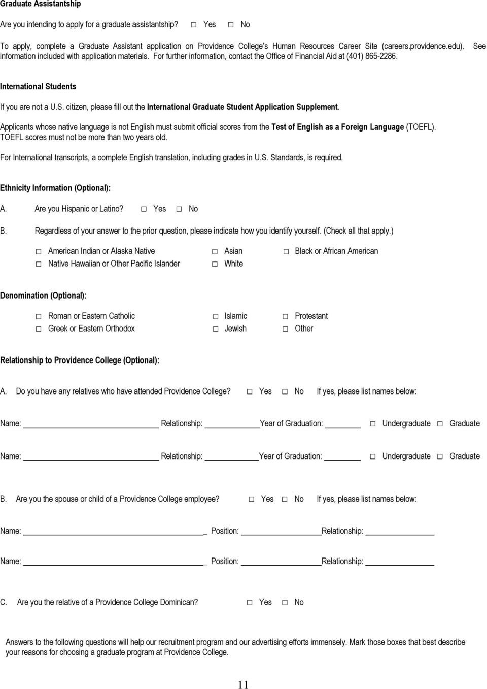 e International Students If you are not a U.S. citizen, please fill out the International Graduate Student Application Supplement.