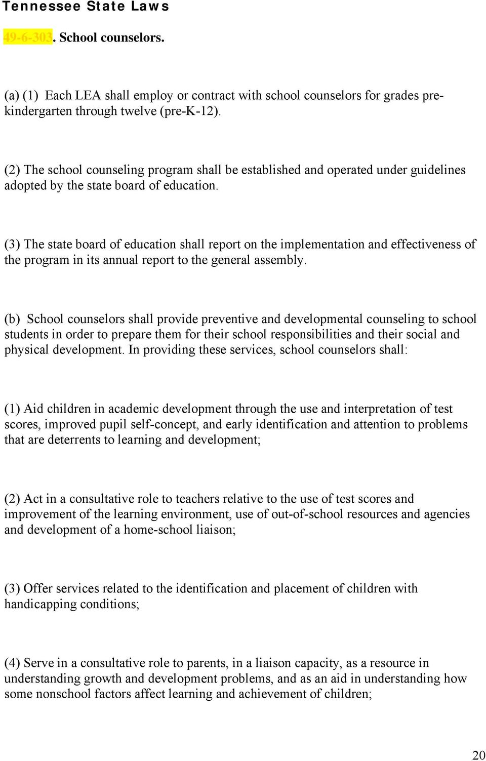 (3) The state board of education shall report on the implementation and effectiveness of the program in its annual report to the general assembly.