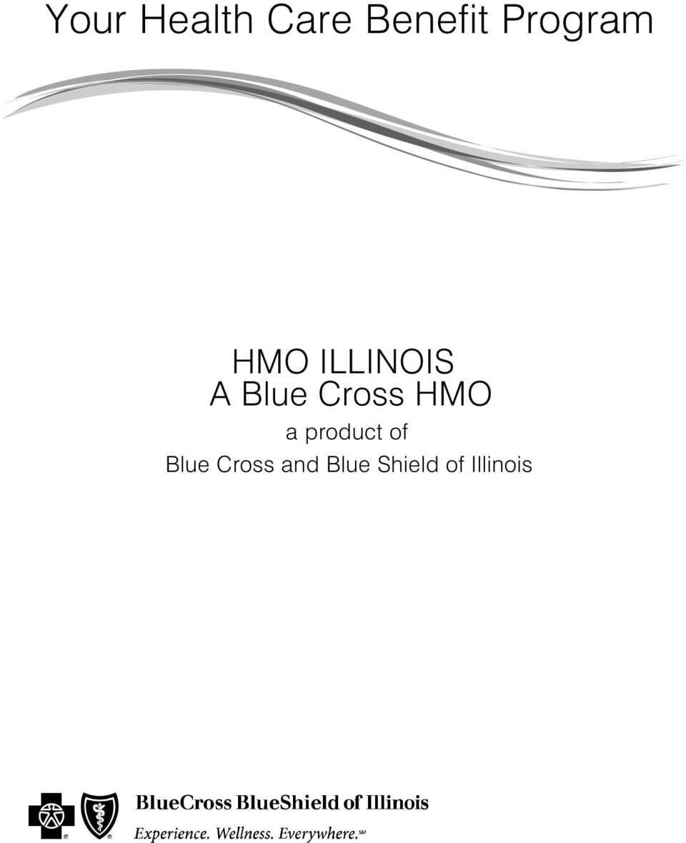 Cross HMO a product of Blue