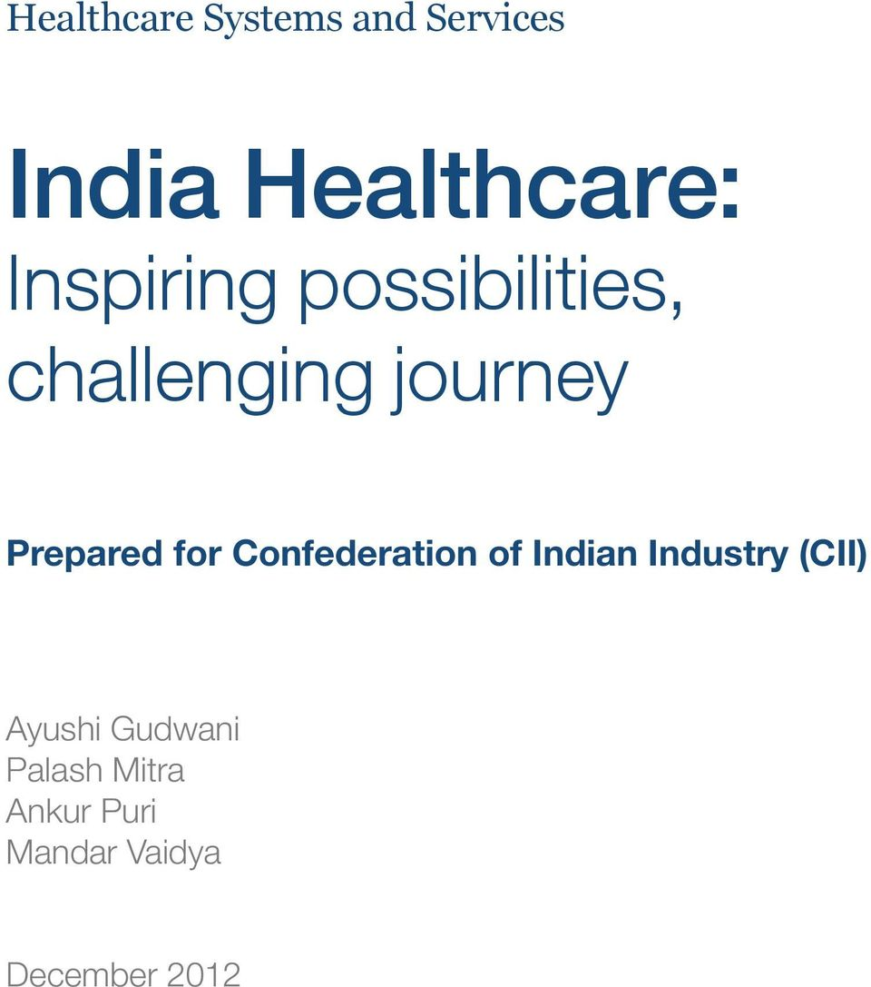 for Confederation of Indian Industry (CII) Ayushi