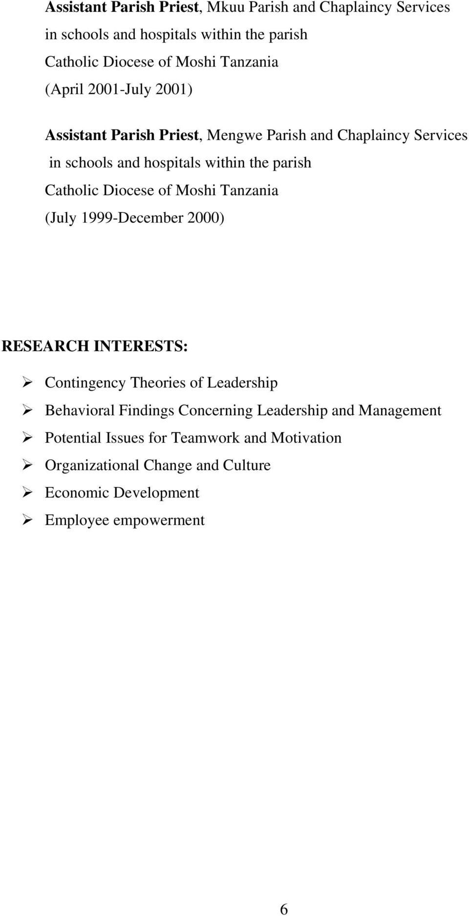 Contingency Theories of Leadership Behavioral Findings Concerning Leadership and Management Potential